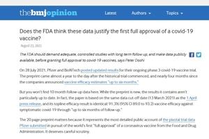 BMJ: Πιστεύει ο FDA ότι αυτά τα δεδομένα αρκούν για να δικαιολογηθεί η πλήρης έγκριση ενός εμβολίου για covid-19;
